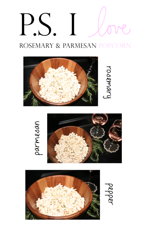 rosemary and parmesan ps i love popcorn